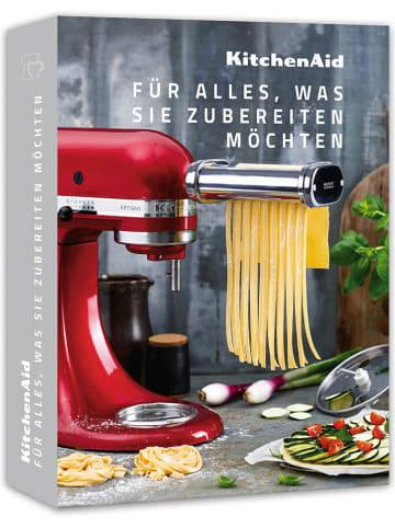 """KitchenAid Kochbuch """"Für alles, was Sie zubereiten möchten"""""""