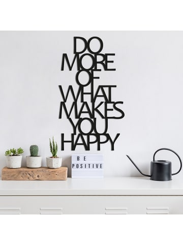 "Scandinavia Concept Wandobjekt ""Do More Of What Makes You Happy"" in Schwarz - (B)41 x (H)70 cm"