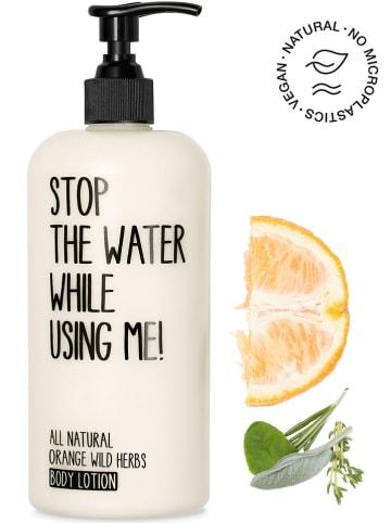 "STOP THE WATER WHILE USING ME! Bodylotion ""Orange Wild Herbs"" - 500 ml"