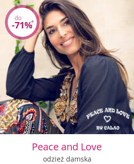 Peace and Love - odzież damska